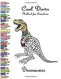 Cool Down - Malbuch für Erwachsene: Dinosaurier