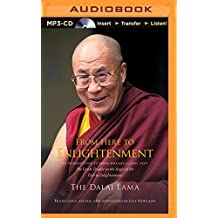 From Here to Enlightenment: An Introduction to Tsong-kha-pa's Classic Text The Great Treatise on the Stages of the Path to Enlightenment by H. H. Dalai Lama (2015-07-14)
