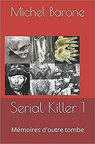 Serial Killer 1: Mémoires d'outre tombe