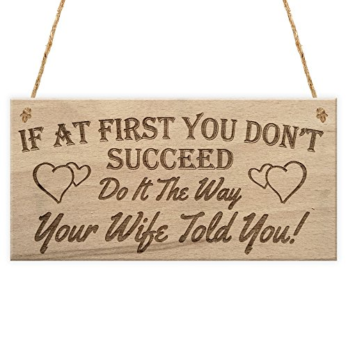 RED OCEAN If At First You Don't Succeed Do It The Way Your Wife Told You Funny Husband Hanging Plaque Novelty Sign