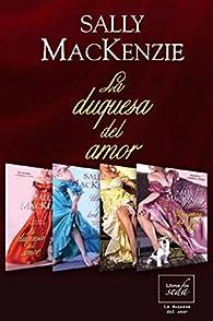 La duquesa del amor Pack par Sally MacKenzie