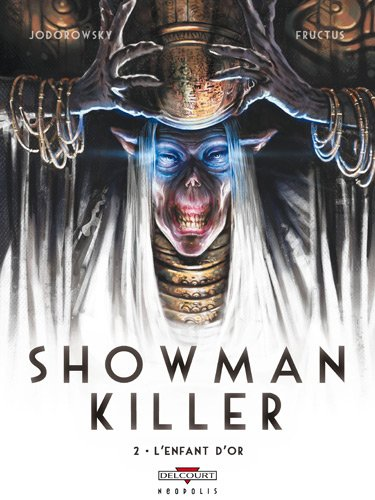 Showman Killer T02: L'enfant d'or