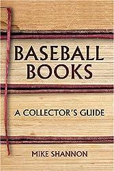 Baseball Books: A Collector's Guide