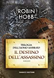 Il destino dell'assassino. Trilogia dell'uomo ambrato: 3