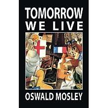 Tomorrow We Live