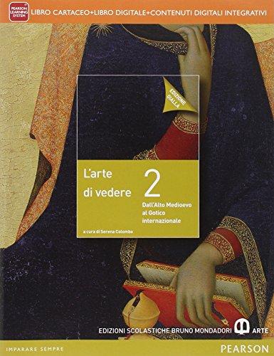Arte di vedere. Ediz. gialla. Per le Scuole superiori. Con e-book. Con espansione online: 2