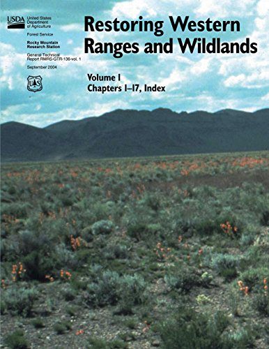 Restoring Western Ranges and Wildlands (Volume 1, Chapters 1-17, Index)