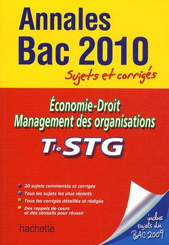 Economie-Droit Management des organisations Tle STG : Sujets et corrigés par Jean-Bernard Ducrou, Alain Lacroux, Christelle Martin-Lacroux