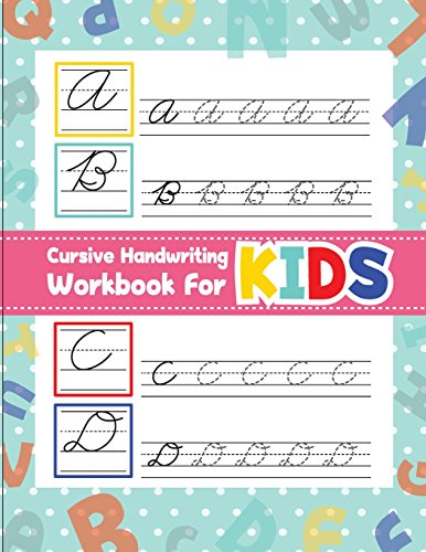 Cursive handwriting workbook for kids: workbook cursive, workbook tracing, cursive handwriting workbook for teens, cursive handwriting workbook for kids grade 2: Volume 1 por Fidelio Bunk