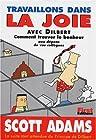 Travaillons dans la joie avec Dilbert