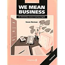 We Mean Business Workbook Revised Edition: Elementary Course in Business English