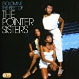 the Pointer Sisters: Goldmine: the Best of the Pointer Sisters (Audio CD)