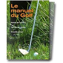 Le manuel du golf, tome 2