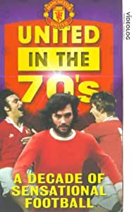 Manchester United: United In The 70s [VHS]