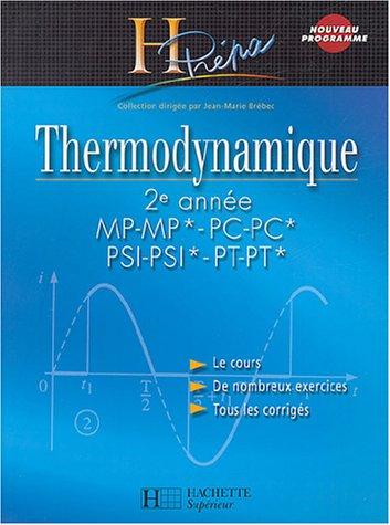 Thermodynamique 2e anne MP-MP*/PC-PC*/PSI-PSI*/PT-PT*