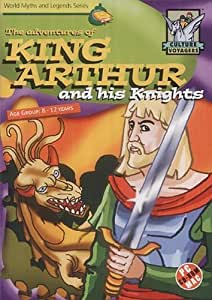 World Myths & Legends - King Arthur And His Knights