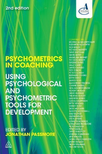 Psychometrics in Coaching: Using Psychological and Psychometric Tools for Development by (2012-11-03)