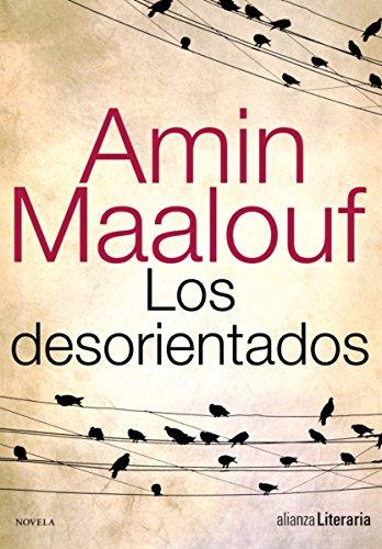 Los desorientados (Alianza Literaria (Al)) por Amin Maalouf