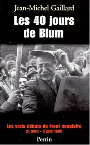 Les 40 jours de Blum