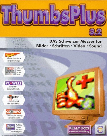 ThumbsPlus 3.2. CD- ROM für Windows 3.1x/95/98/NT 4.0. Das Schweizer Messer für Bilder, Schriften, Video, Sound