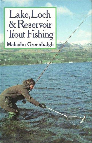 Lake, Loch & Reservoir Trout Fishing