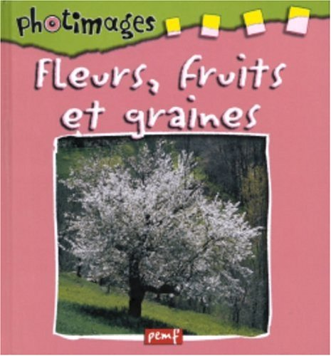 Fleurs, fruits et graines par Anonyme