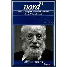 Nord', N° 62, Décembre 2013 : Michel Butor
