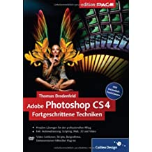 Adobe Photoshop CS4 – Fortgeschrittene Techniken (Galileo Design)