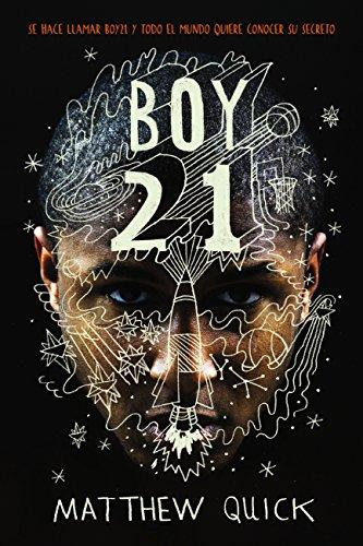 Boy21 (Literatura Juvenil (A Partir De 12 Años) - Narrativa Juvenil) por Matthew Quick