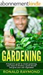 Gardening: A Beginner's Guide to Simp...