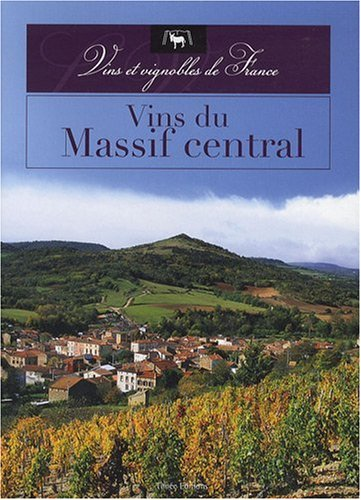 VINS DU MASSIF CENTRAL par Collectif