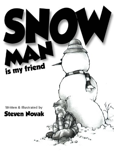 Snow Man is my Friend