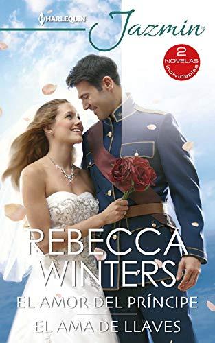 El amor del príncipe – El ama de llaves de Rebecca Winters