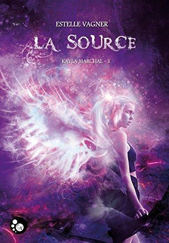 Kayla Marchal, 3: La source (Cheshire) par Estelle Vagner
