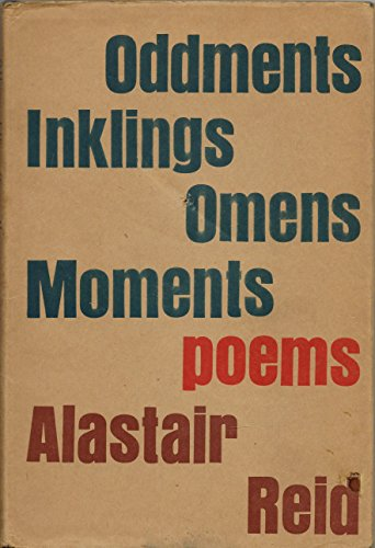 Oddments Inklings Omens Moments Poems