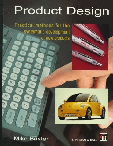 product-design-a-practical-guide-to-systematic-methods-of-new-product-development