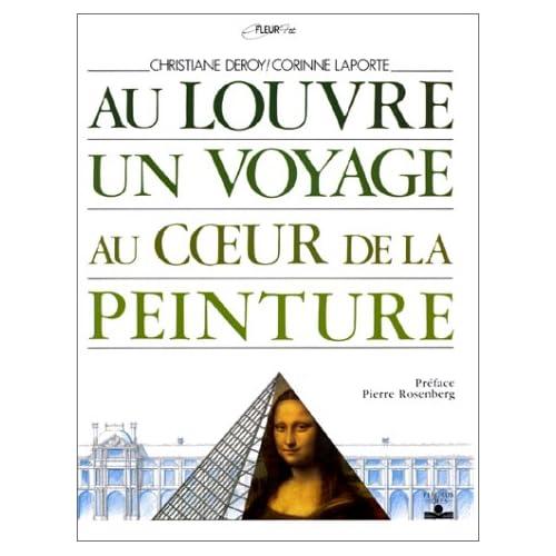 Au Louvre un voyage au coeur de la peinture