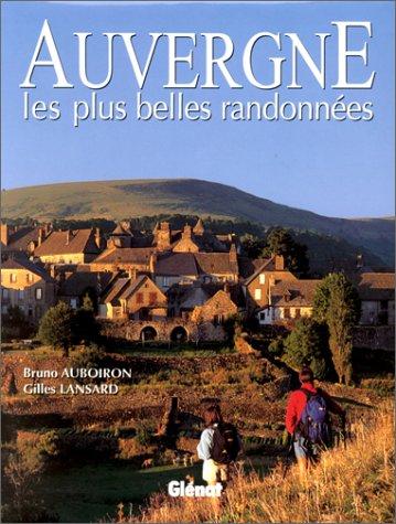 Auvergne, les plus belles randonnées