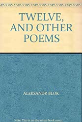TWELVE, AND OTHER POEMS