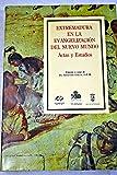 Extremadura en la evangelización del Nuevo Mundo: actos y estudios, congreso celebrado en Guadalupe durante los días 24 al 29 de octubre de 1988 -