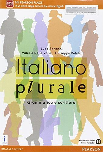 Italiano plurale. Grammatica e scrittura. Per le Scuole superiori. Con e-book. Con espansione online