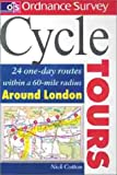 Os Cycle Tours Around London: 24 One-day Routes Around London (Ordnance Survey Cycle Tours)