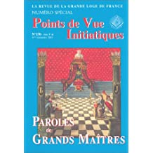 Points de vue initiatiques, numéro 130 : Paroles de grands maîtres