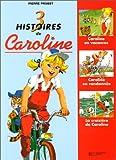 Caroline - Recueil, numéro 5. Caroline en vacances - La Croisière de Caroline - Caroline en randonnée