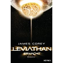 Leviathan erwacht: The Expanse, Band 1 - Roman (The Expanse-Serie) (German Edition)