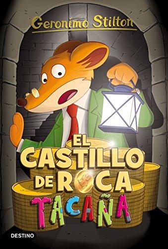 El castillo de Roca Tacaña: Geronimo Stilton 4 por Geronimo Stilton