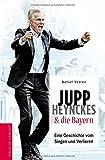 Jupp Heynckes und die Bayern: Eine Geschichte vom Siegen und Verlieren