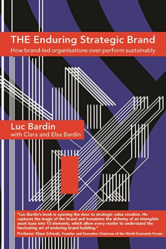 The Enduring Strategic Brand por Bardin Luc