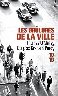 Les brûlures de la ville par Thomas O'Malley
