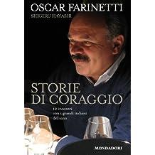 Storie di coraggio: 12 incontri con i grandi italiani del vino (Italian Edition)